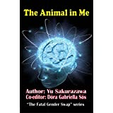 The Animal in Me: Resurgence of Transhumans (English Edition)