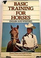 Basic Training for Horses: English and Western