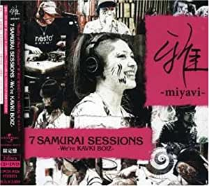 7 SAMURAI SESSIONS-We're KAVKI BOIZ-(初回限定盤)(DVD付)
