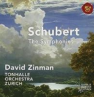 Schubert: The Symphonies by David Zinman