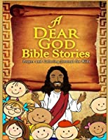 A Dear God Bible Stories Prayer Journal and Coloring Book For Children [並行輸入品]