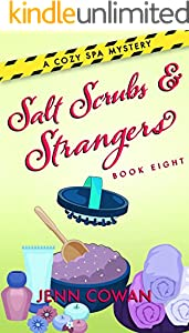 Salt Scrubs & Strangers (A Cozy Spa Mystery Book 8) (English Edition)