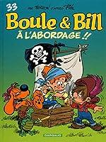 Boule et Bill 33/A l'abordage !