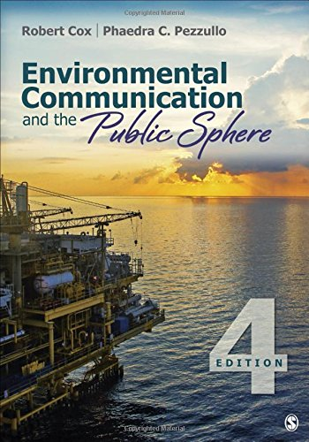 Download Environmental Communication and the Public Sphere 1483344339