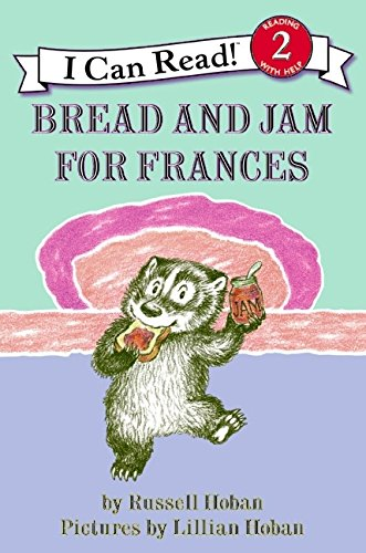 Bread and Jam for Frances (I Can Read Level 2)の詳細を見る