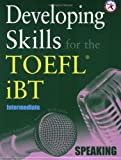 Developing Skills for the TOEFL iBT, Intermediate Speaking (with 2 Audio CDs) 画像