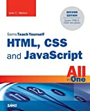 HTML, CSS and JavaScript All in One, Sams Teach Yourself: Covering HTML5, CSS3, and jQuery (2nd Edition) by Julie C. Meloni(2014-10-11)