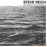 STEVE REICH/ FOUR ORGANS