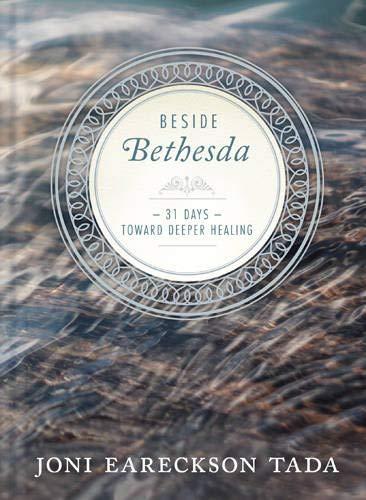 Download Beside Bethesda: 31 Days Toward Deeper Healing 1612917127