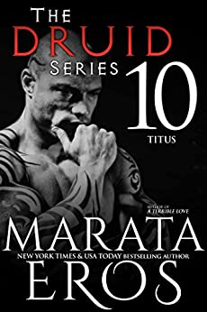 Titus (#10): A Dark Alpha MFM Vampire Paranormal Menage Romance (The Druid Series) by [Eros, Marata]