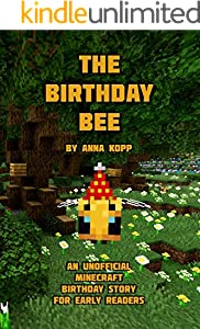 The Birthday Bee: An Unofficial Minecraft Birthday Book (English Edition)