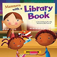Manners With a Library Book (Way to Be!)