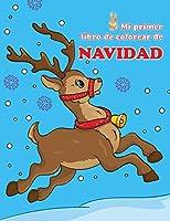 Mi primer libro de colorear de Navidad (Libros para colorear para niños pequeños)