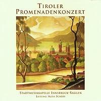 Tiroler Promenadenkonzert
