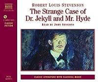 John Sessions Robert Louis Stevenson : The Strange Case of Dr Jekyll and Mr Hyde (Abridged)