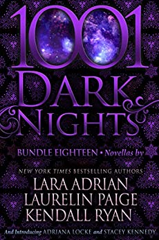 1001 Dark Nights: Bundle Eighteen by [Adrian, Lara, Paige, Laurelin, Ryan, Kendall, Locke, Adriana, Kennedy, Stacey]