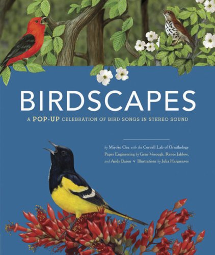 Birdscapes: A Pop-Up Celebration of Bird Songs in Stereo Sound