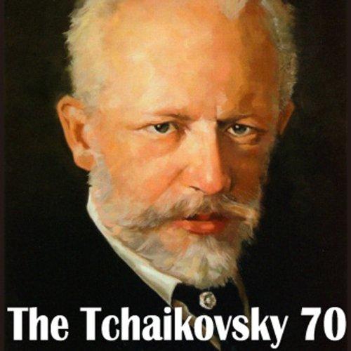 ザ・チャイコフスキー 70