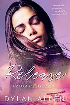 Release (Symbols of Love Book 3) by [Allen, Dylan]