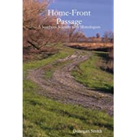 Home-Front Passage: A Southern Sojourn With Monologues