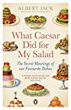What Caesar Did for My Salad by Albert Jack(2012-09-25) 画像