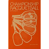 Championship racquetball: By the experts