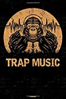Trap Music Notebook: Gorilla Trap Music Journal 6 x 9 inch 120 lined pages gift