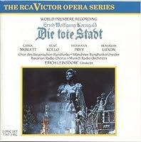 Korngold: Die tote Stadt by Carol Neblett (2002-02-11)