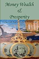 Money Wealth & Prosperity