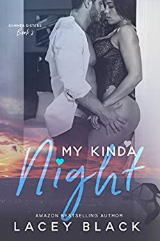 My Kinda Night (Summer Sisters Book 2) by [Black, Lacey]