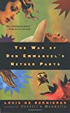 The War of Don Emmanuel's Nether Parts (Vintage International)