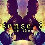 Sense 8 Main Theme (Netflix series)