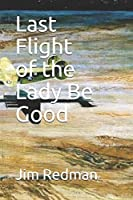 Last Flight of the Lady Be Good