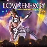 【早期購入特典あり】LOVE & ENERGY ~Hiroshi Tanahashi ENTRANCE MUSIC~(メーカー多売