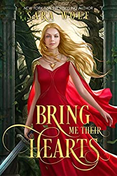 Bring Me Their Hearts by [Wolf, Sara]