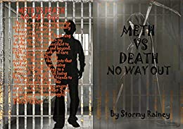 Meth Vs. Death: No Way Out by [Rainey, Stormy]
