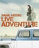 NANA MIZUKI LIVE ADVENTURE [Blu-ray]/