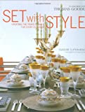 Set with Style: Creating the Perfect Table for E