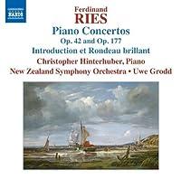 Ferdinand Ries: Piano Concertos, Op. 42 and Op. 177 (2012-11-13)