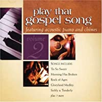 Play That Gospel Song 2