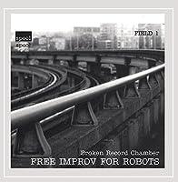 Free Improv for Robots