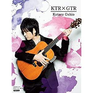 TAB譜付スコア 押尾コータロー / KTRxGTR