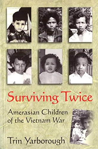 Surviving Twice: Amerasian Chi...