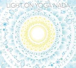 Light on Yoga Nada ~Oneness~
