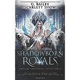 Shadowborn Royals (Dark Fae Paranormal Prison Series)