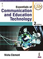 Essentials of Communication and Educational Technology for BSc Nursing