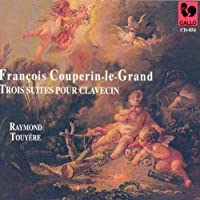 Le Grand Trois Suites Pour Clavecin: Touyere