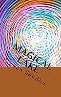 Magical Lake: A Little Boy's Story