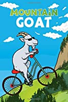 Mountain Goat: Funny Goat On Mountain Bike Blank Lined Notebook Journal Diary 6x9