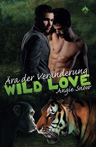 Aera der Veraenderung (Wild Lo...